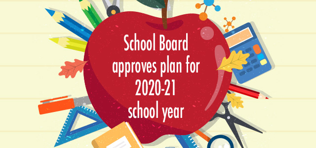 School+Board+Adopts+Return+To+Learn+Plan+For+2020-21+School+Year
